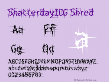 ShatterdayICG Shred Version 001.000 Font Sample