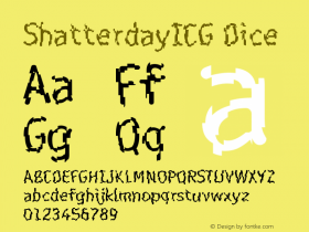 ShatterdayICG Dice Version 001.000 Font Sample