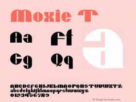 Moxie T Version 001.000 Font Sample