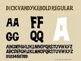 DickVanDykeBold Regular Macromedia Fontographer 4.1.5 4/5/02 Font Sample