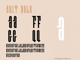 Exit Bold Version 001.000 Font Sample