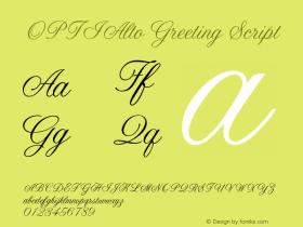 OPTIAltoGreeting Script Version 001.000 Font Sample