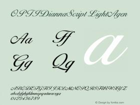 OPTIDiannaScript LightAgen Version 001.000 Font Sample