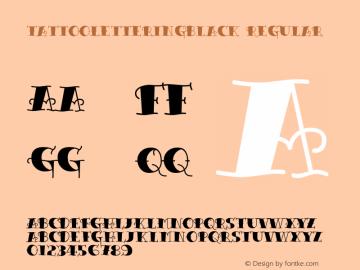 TattooLetteringBlack Regular Macromedia Fontographer 4.1.5 6/30/04 Font Sample