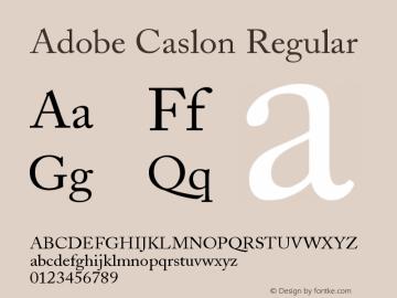 Adobe Caslon Regular Version 001.002 Font Sample
