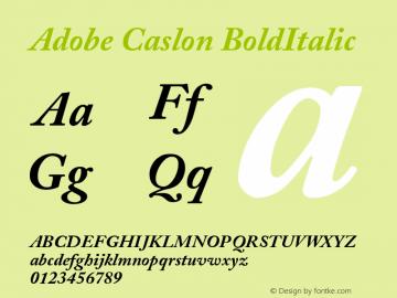 Adobe Caslon BoldItalic Version 001.002 Font Sample