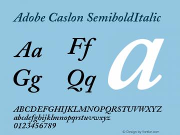 Adobe Caslon SemiboldItalic Version 001.002 Font Sample