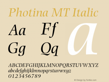 Photina MT Italic Version 1.00 Font Sample