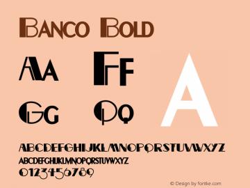 Banco Bold Altsys Fontographer 4.1 12/22/94 Font Sample
