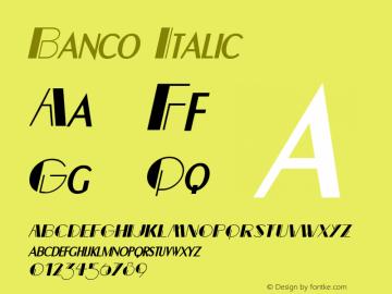Banco Italic Altsys Fontographer 4.1 12/22/94 Font Sample