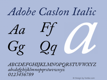 Adobe Caslon Italic Version 001.003 Font Sample