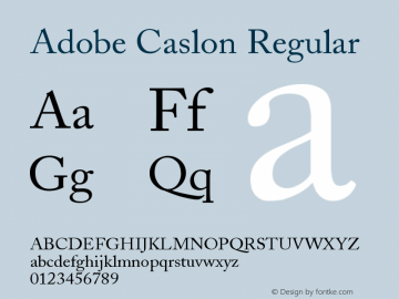 Adobe Caslon Regular Version 001.003 Font Sample