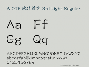 A-OTF 欧体楷書 Std Light Regular Version 1.002;PS 1;Core 1.0.38;makeotf.lib1.6.6565图片样张
