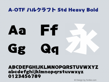 A-OTF ハルクラフト Std Heavy Bold Version 1.001;PS 1;Core 1.0.38;makeotf.lib1.6.6565图片样张
