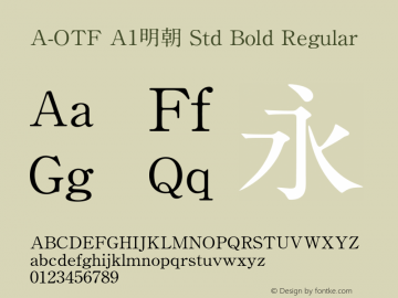 A-OTF A1明朝 Std Bold Regular Version 1.002;PS 1;Core 1.0.38;makeotf.lib1.6.6565图片样张