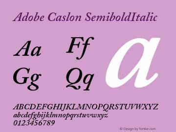 Adobe Caslon SemiboldItalic Version 001.003 Font Sample