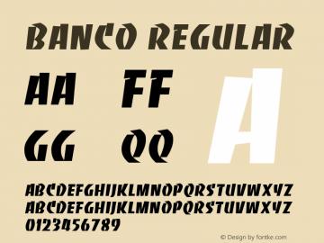 Banco Regular Altsys Fontographer 3.5  10/29/92 Font Sample