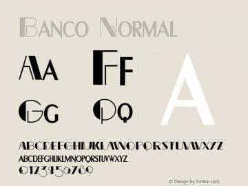 Banco Normal Altsys Fontographer 4.1 10/31/95 Font Sample