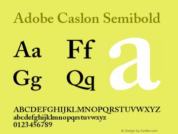 Adobe Caslon Semibold Version 001.003 Font Sample