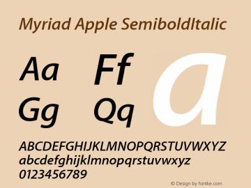 Myriad Apple SemiboldItalic 001.000 Font Sample