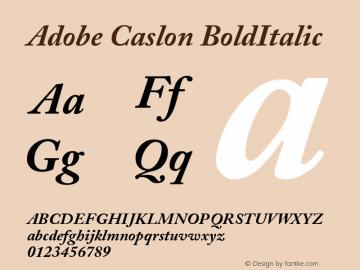 Adobe Caslon BoldItalic Version 001.003 Font Sample
