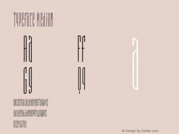 Typeface Medium Version 001.000 Font Sample