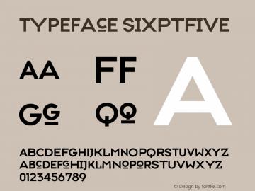 Typeface SixPtFive Version 001.000 Font Sample