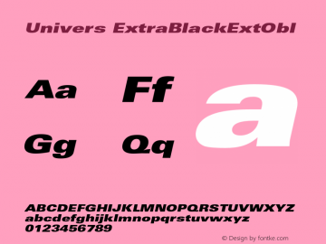 Univers ExtraBlackExtObl Version 001.001 Font Sample