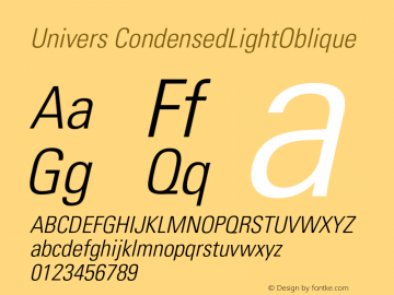 Univers CondensedLightOblique Version 001.002 Font Sample