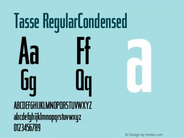 Tasse RegularCondensed Version 001.000 Font Sample