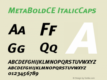 MetaBoldCE ItalicCaps Version 001.000 Font Sample