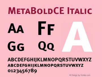MetaBoldCE Italic 001.000 Font Sample