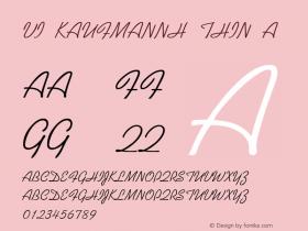 VI KaufmannH Thin A 1.0 Mon Nov 09 23:21:19 1992 Font Sample