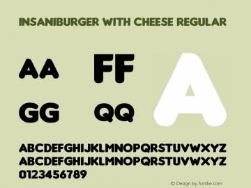 Insaniburger with Cheese Regular http://moorstation.org/typoasis/designers/insanitype/图片样张