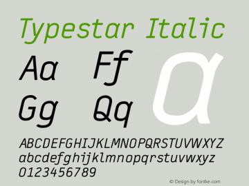 Typestar Italic Version 001.000 Font Sample