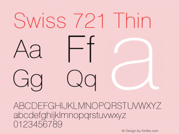 Swiss 721 Thin Version 003.001 Font Sample
