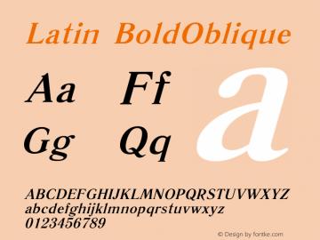Latin BoldOblique Version 13 - 25.07.2006 Font Sample