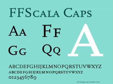 FFScala Caps Version 001.001 Font Sample