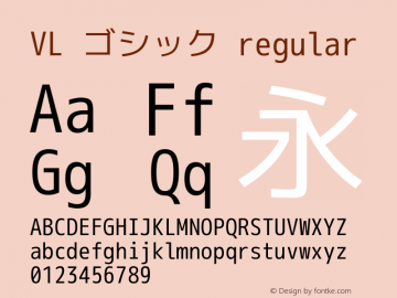VL ゴシック regular Version 2.105 Font Sample