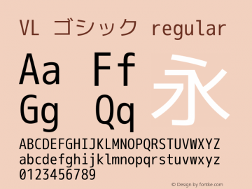 VL ゴシック regular Version 2.108 Font Sample