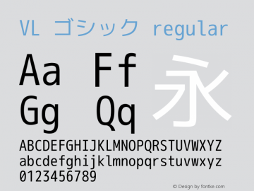 VL ゴシック regular Version 2.110 Font Sample