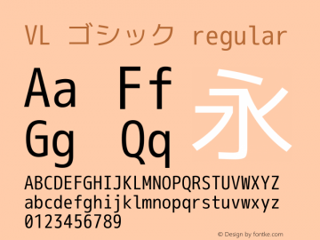 VL ゴシック regular Version 2.120 Font Sample