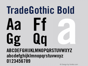 TradeGothic Bold 001.001 Font Sample