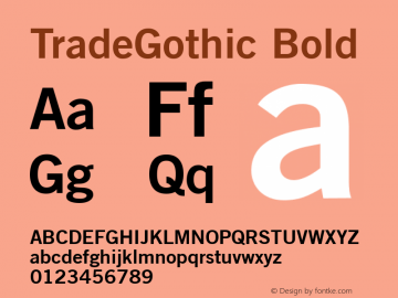 TradeGothic Bold Version 2.0; 2001 Font Sample