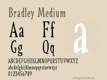 Bradley Medium Version 001.000 Font Sample