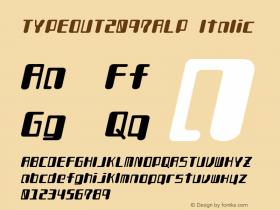 TYPEOUT2097ALP Italic Version 001.000 Font Sample