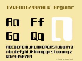 TYPEOUT2097ALP Regular Version 001.000 Font Sample
