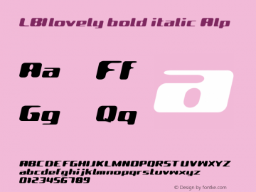 LBIlovely bold italic Alp Macromedia Fontographer 4.1.3 1998.03.17 Font Sample