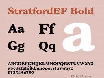 StratfordEF Bold OTF 1.000;PS 001.000;Core 1.0.29 Font Sample