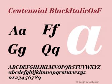 Centennial BlackItalicOsF Version 001.000图片样张